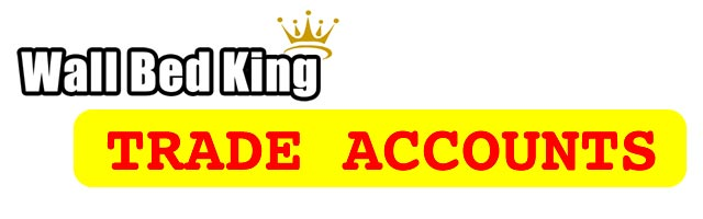 Wall Bed King Trade Accounts